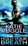 Hold Your Breath (Search and Rescue #1)