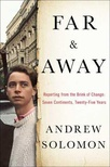 Far & Away: Places on the Brink of Change: Seven Continents, Twenty-Five Years