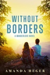 Without Borders (Wanderlove #1)