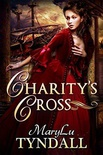 Charity's Cross (Charles Towne Belles #4)