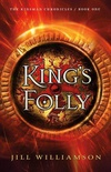King's Folly (The Kinsman Chronicles #1)