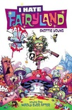 I Hate Fairyland, Vol. 1: Madly Ever After (I Hate Fairyland (Compilations) #1-5)