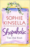 Shopaholic Ties the Knot (Shopaholic #3)