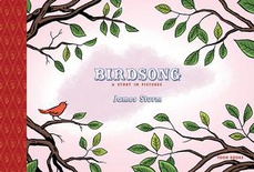 Birdsong: A Story in Pictures