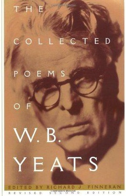 The Collected Poems of W.B. Yeats (The Collected Works of W.B. Yeats #1)