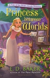 Princess Between Worlds (Wide-Awake Princess #5)