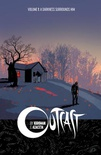Outcast, Vol. 1: A Darkness Surrounds Him (Outcast #1)