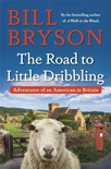 The Road to Little Dribbling: Adventures of an American in Britain (Notes From a Small Island #2)