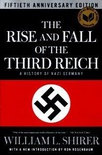 The Rise and Fall of the Third Reich: A History of Nazi Germany