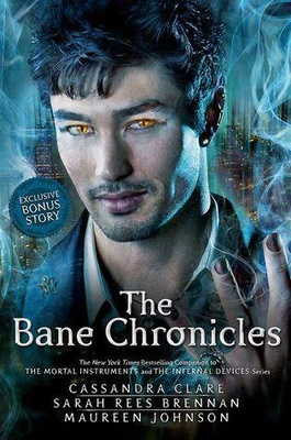 The Bane Chronicles (The Bane Chronicles #1-11)