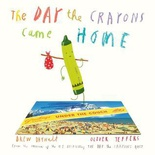 The Day the Crayons Came Home (Crayons)