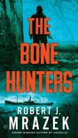 The Bone Hunters (Lexy Vaughan & Steven Macaulay #2)