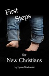 First Steps for New Christians (Print Edition)