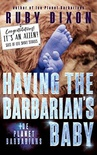 Having the Barbarian's Baby (Ice Planet Barbarians #7.5)